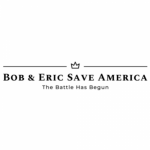 Bob & Eric Save America